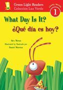 'qué Día Es Hoy?/What Day Is It?