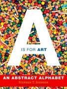 A is for Art: A is for Art