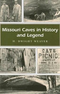 Missouri Caves in History and Legend als Taschenbuch