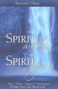 The Spirit Within & the Spirit Upon
