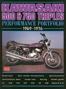Kawasaki 500 & 750 Triples Performance Portfolio 1969-1976