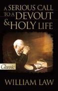 A Serious Call to a Devout & Holy Life [With CD]