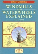 Windmills and Waterwheels Explained: Machines That Fed the Nation