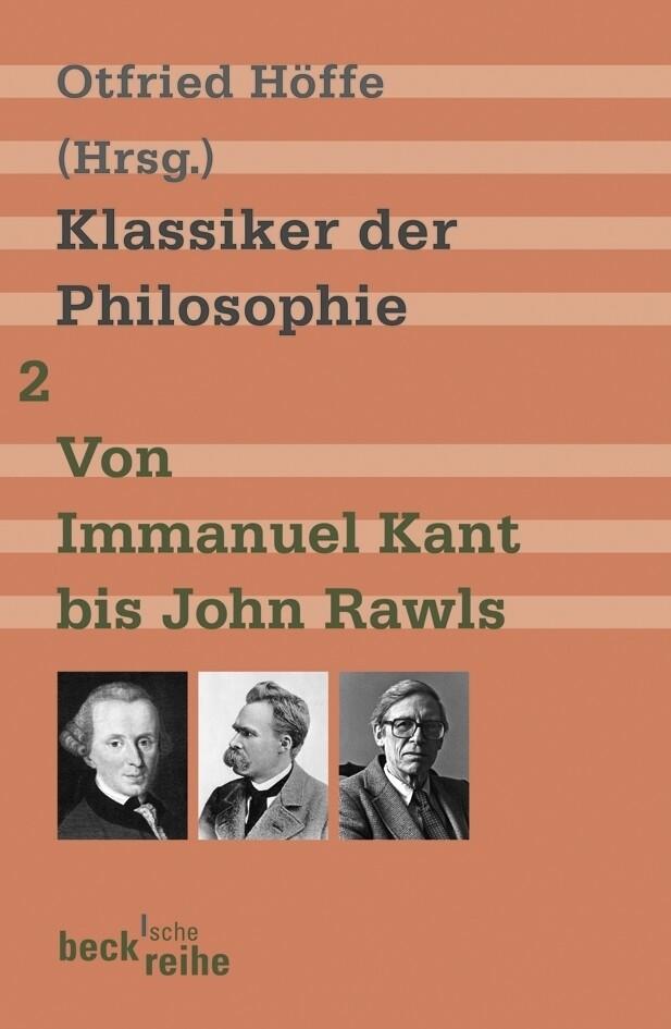 Klassiker der Philosophie 2: Von Immanuel Kant bis John Rawls als Taschenbuch