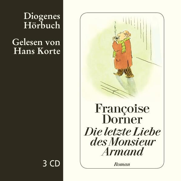 Die letzte Liebe des Monsieur Armand, 3 Audio-CD als Hörbuch CD