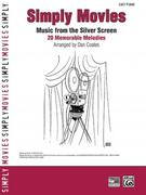 Simply Movies: Music from the Silver Screen -- 20 Memorable Melodies