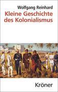 Kleine Geschichte des Kolonialismus
