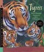 Tigress [With Read-Along CD with Music & Facts]