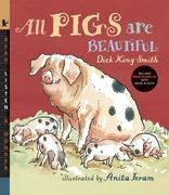 All Pigs Are Beautiful [With Read-Along CD with Music & Facts]