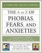 The A-Z of Phobias, Fears, and Anxieties