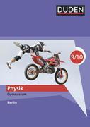 Duden Physik - Gymnasium Berlin - 9./10. Schuljahr. Schülerbuch