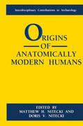 Origins of Anatomically Modern Humans