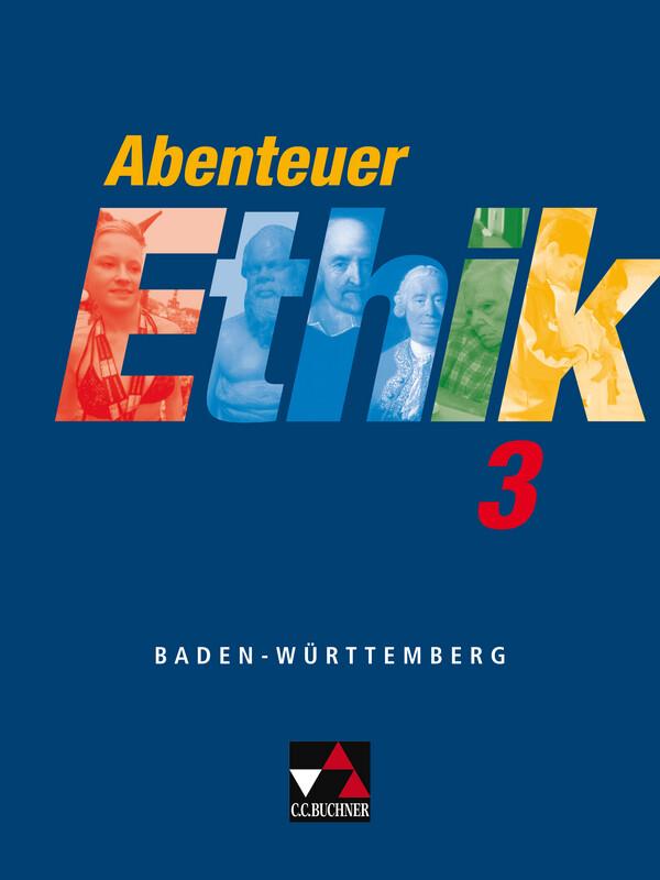 Abenteuer Ethik 3. Schülerband. Baden-Württemberg als Buch (kartoniert)