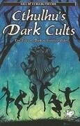 Cthulhu's Dark Cults: Ten Tales of Dark & Secretive Orders