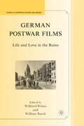 German Postwar Films: Life and Love in the Ruins
