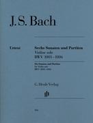 Sonaten und Partiten BWV 1001-1006 für Violine solo (unbezeichnete und bezeichnete Stimme)