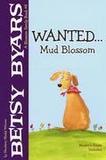 Wanted...Mud Blossom