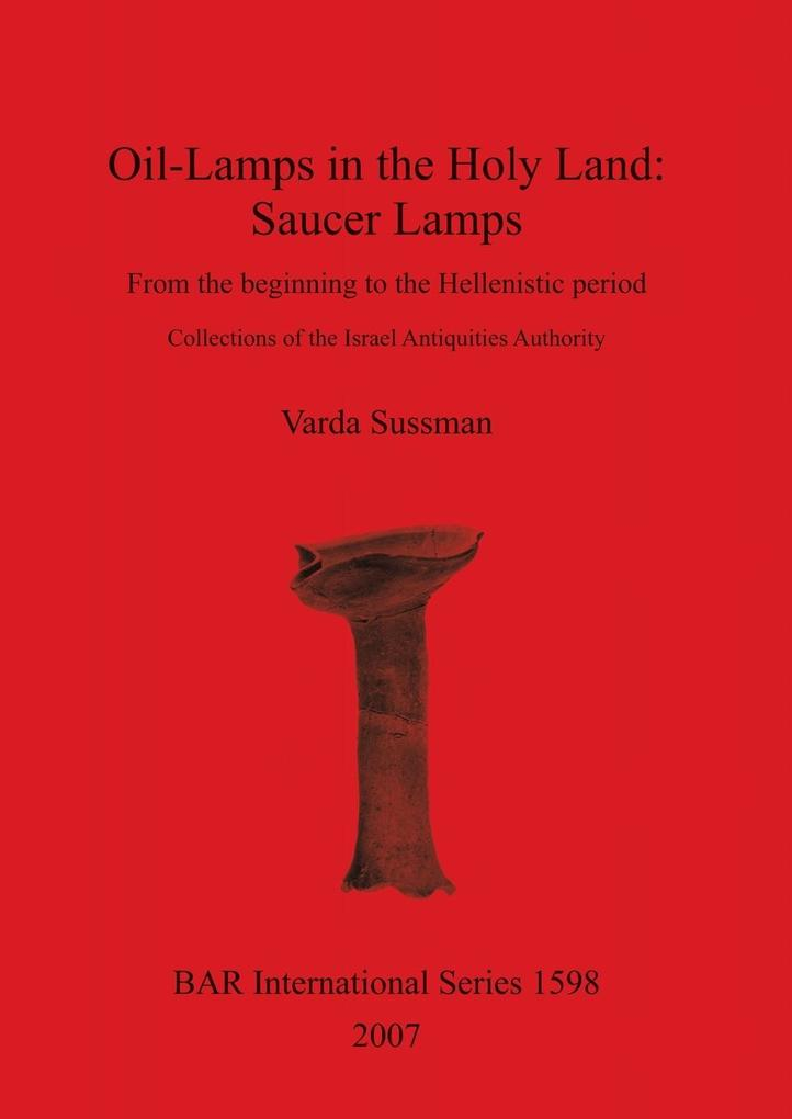 Oil-Lamps in the Holy Land als Taschenbuch