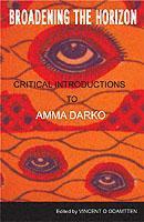 Broadening the Horizon: Critical Introductions to Amma Darko als Taschenbuch