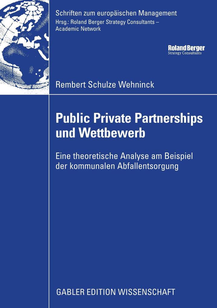 Public Private Partnerships und Wettbewerb als Buch (kartoniert)