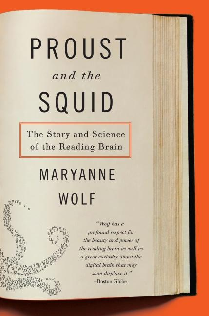 Proust and the Squid: The Story and Science of the Reading Brain als Buch (kartoniert)
