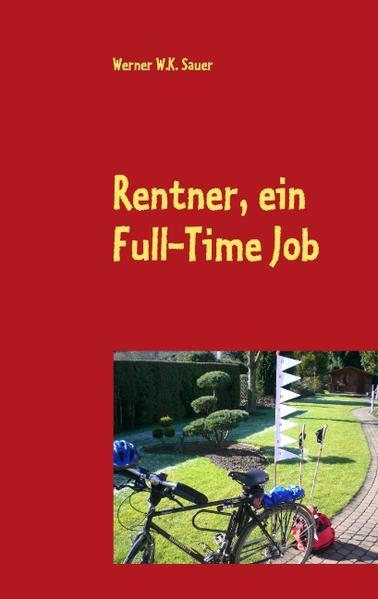 Rentner, ein Full-Time Job als Buch (kartoniert)