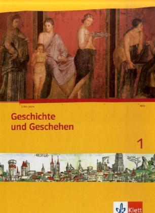 Geschichte und Geschehen 1. Schülerbuch. Nordrhein-Westfalen, Schleswig-Holstein, Hamburg als Buch (kartoniert)
