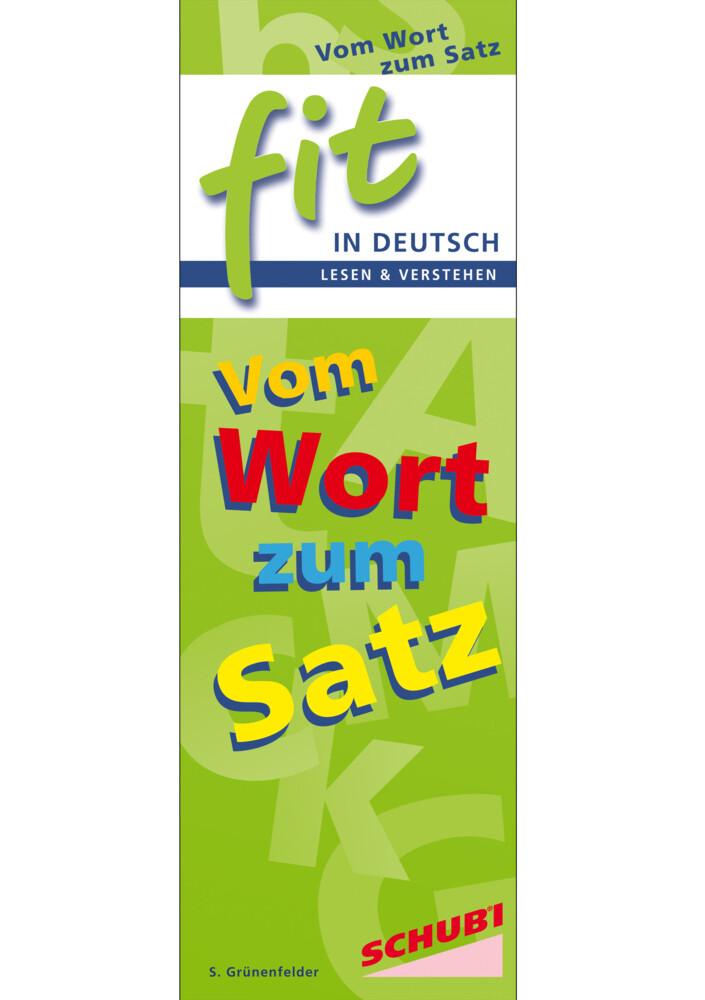FIT in Deutsch - Lesen & verstehen, Vom Wort zum Satz als Blätter und Karten