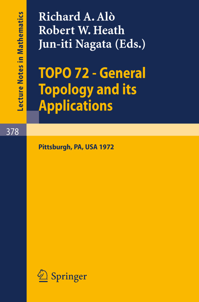 TOPO 72 - General Topology and its Applications als Buch (kartoniert)