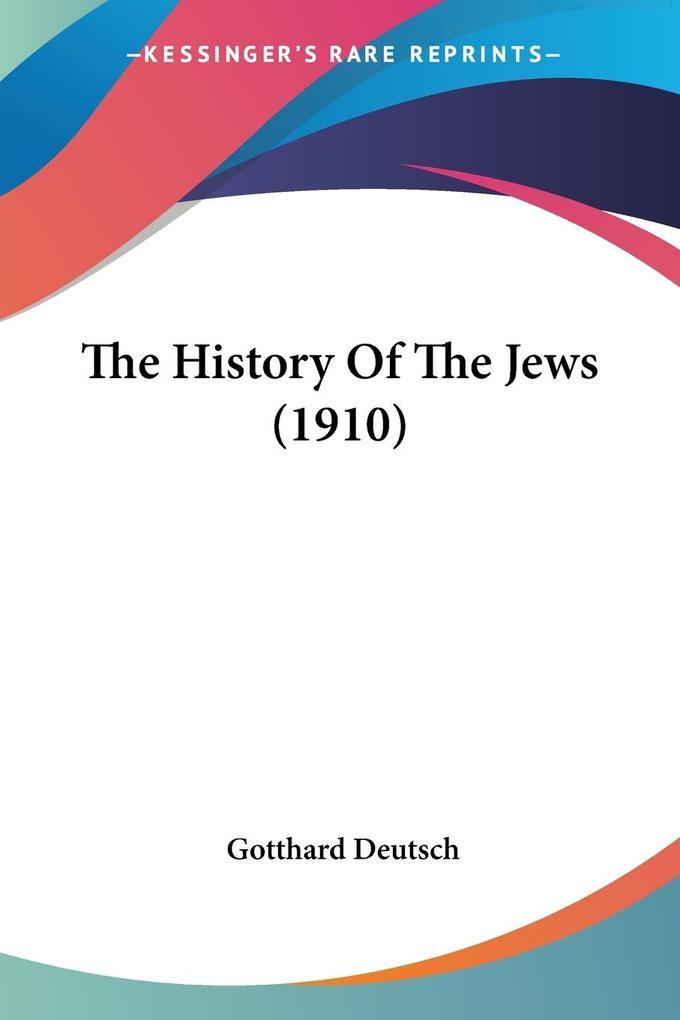 The History Of The Jews (1910) als Taschenbuch