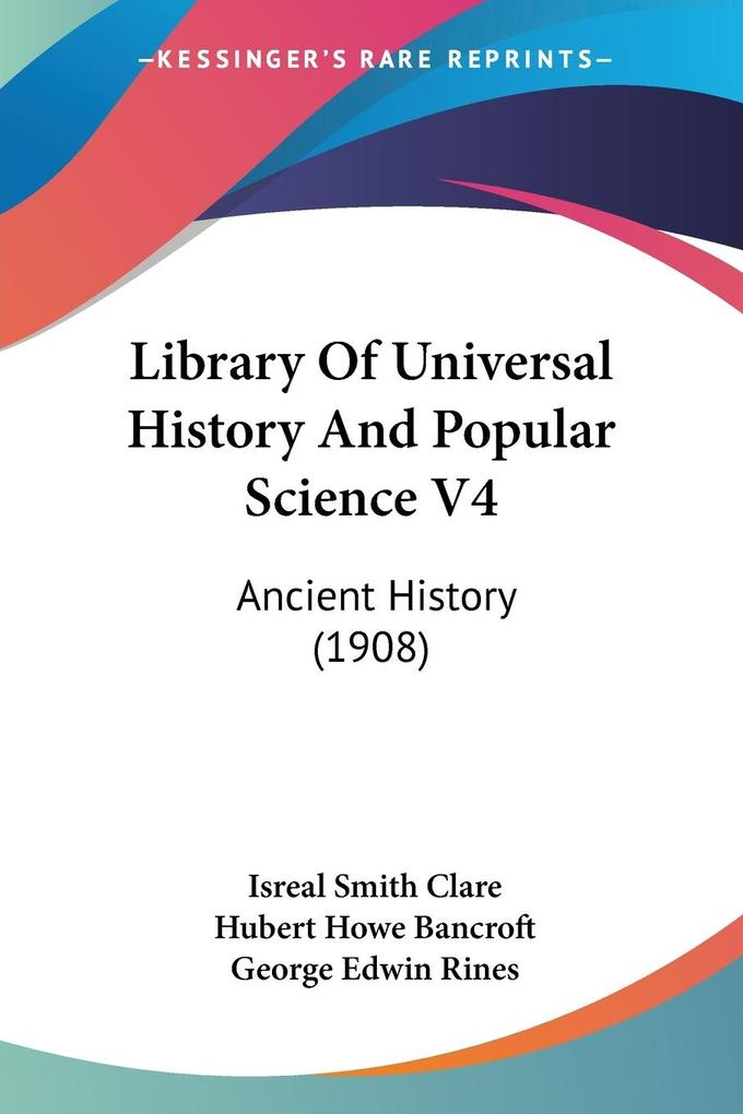 Library Of Universal History And Popular Science V4 als Taschenbuch