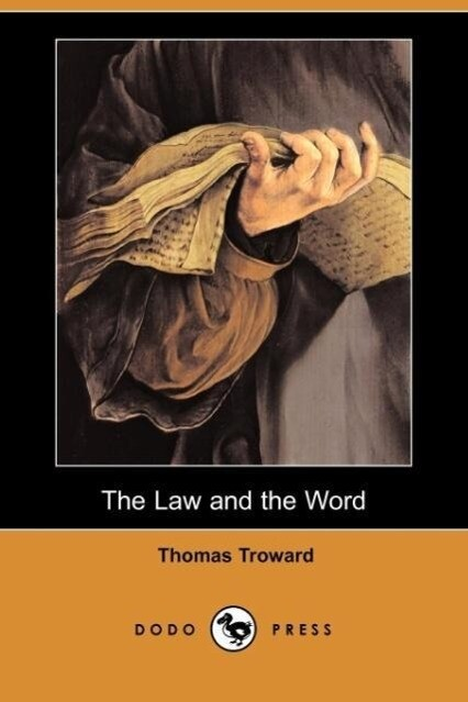 The Law and the Word (Dodo Press) als Taschenbuch