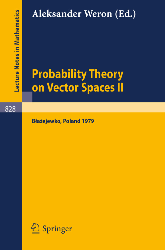 Probability Theory on Vector Spaces II als Buch (kartoniert)