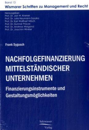 Nachfolgefinanzierung mittelständischer Unternehmen als Buch (kartoniert)