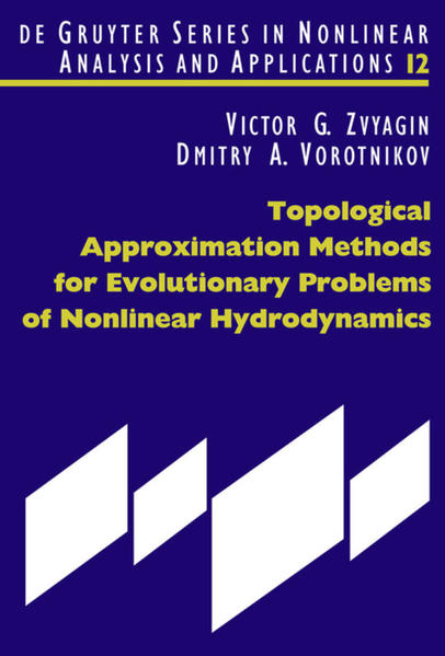 Topological Approximation Methods for Evolutionary Problems of Nonlinear Hydrodynamics als Buch (gebunden)