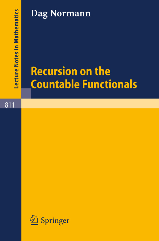 Recursion on the Countable Functionals als Buch (kartoniert)