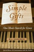 Simple Gifts: One Man's Search for Grace als Taschenbuch
