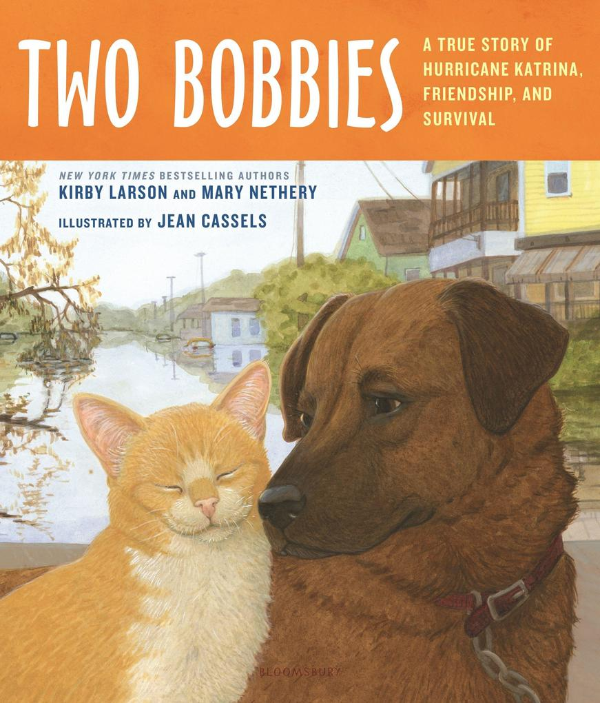 Two Bobbies: A True Story of Hurricane Katrina, Friendship, and Survival als Buch (gebunden)