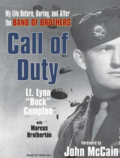 Call of Duty: My Life Before, During, and After the Band of Brothers als Hörbuch CD