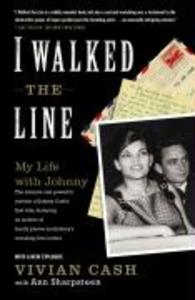 I Walked the Line: My Life with Johnny als Taschenbuch