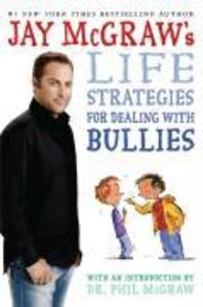Jay McGraw's Life Strategies for Dealing with Bullies als Buch (gebunden)