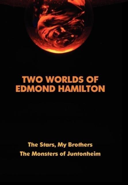 Two Worlds of Edmond Hamilton als Buch (gebunden)