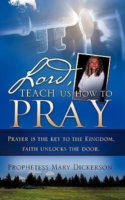 Lord, Teach Us How to Pray als Taschenbuch