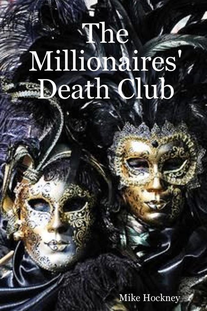 The Millionaires' Death Club als Taschenbuch