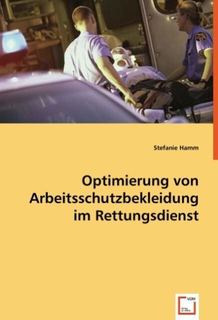 Optimierung von Arbeitsschutzbekleidung im Rettungsdienst als Buch (kartoniert)