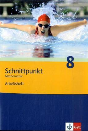 Schnittpunkt Mathematik - Neubearbeitung. 8. Schuljahr. Allgemeine Ausgabe als Buch (geheftet)