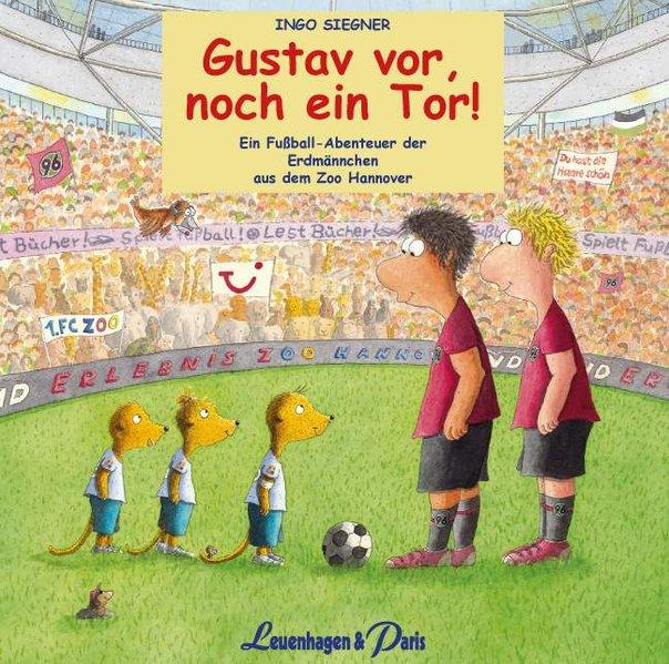 Gustav vor, noch ein Tor!, Audio-CD als Hörbuch CD