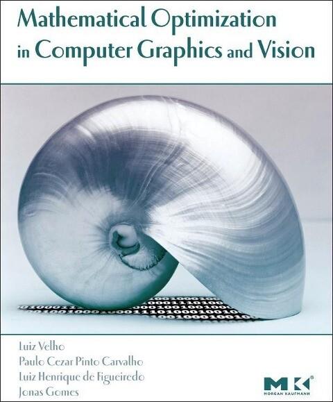 Mathematical Optimization in Computer Graphics and Vision als Buch (gebunden)