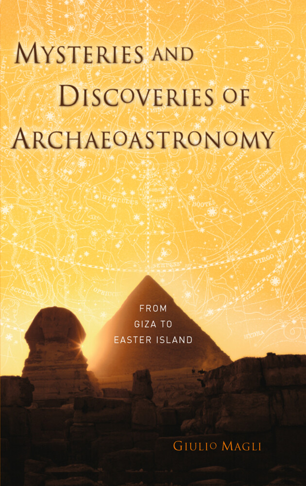 Mysteries and Discoveries of Archaeoastronomy: From Giza to Easter Island als Buch (gebunden)