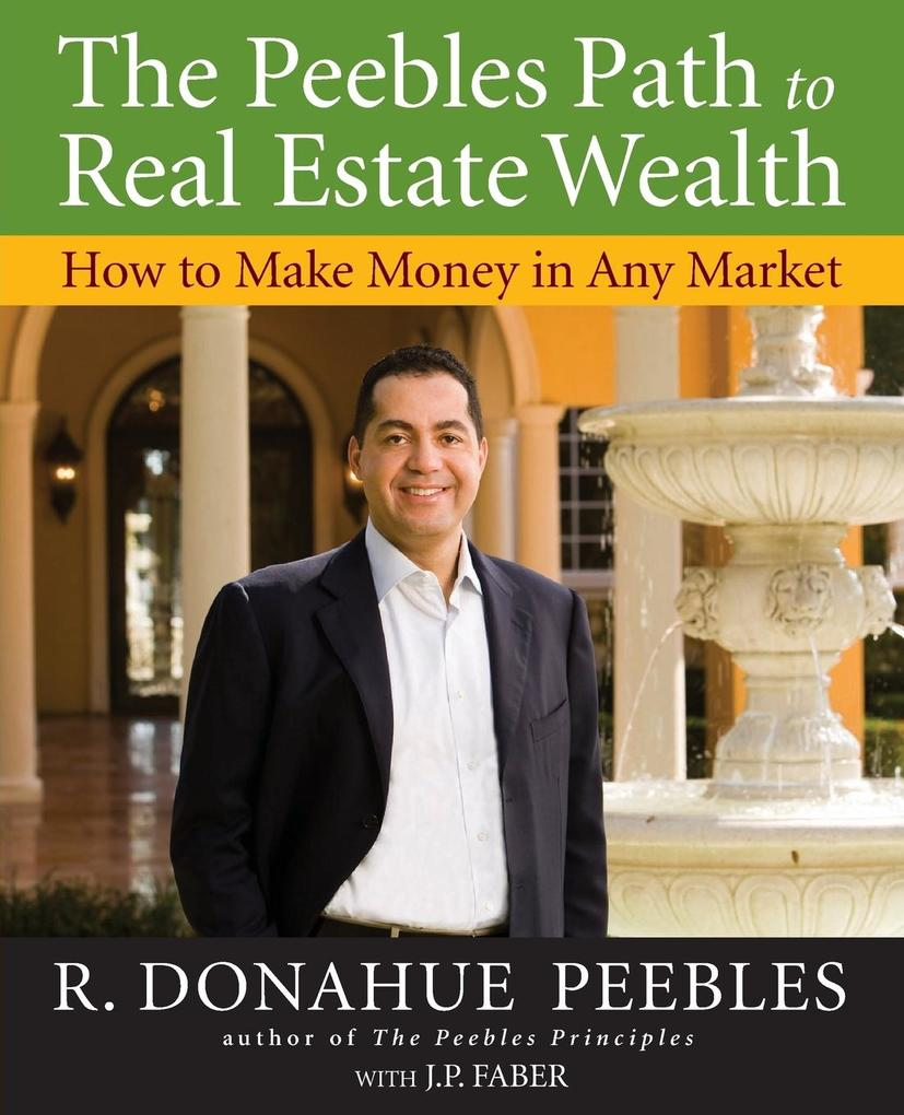 The Peebles Path to Real Estate Wealth als Taschenbuch
